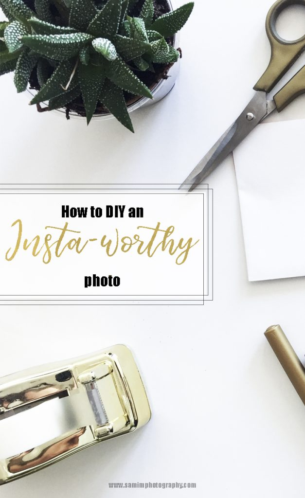 How to create a Insta-worthy photo